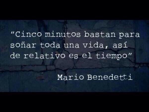 asi de relativo es el tiempo-Benedetti