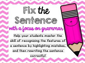 Help your students recognize the features of sentence by first highlighting mistakes, and then re-writing the sentence correctly! This handwriting friendly and spacious format allows for younger grades to improve their letter placement while focusing on the needs of a sentence with an emphasis on grammar!