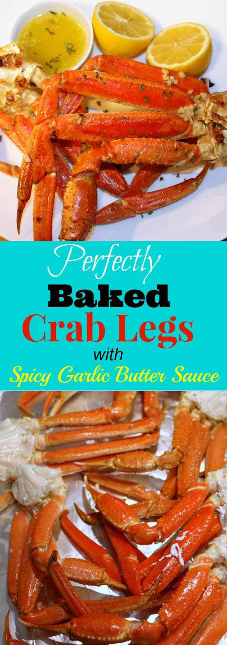 Seafood:  Perfectly Baked Crab Legs with Spicy Garlic Butter.