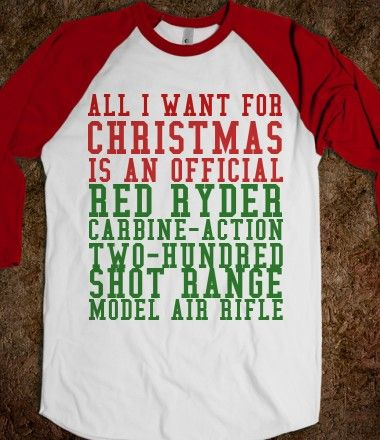 all i want for christmas is an official red ryder christmas story 34 sleeve raglan shirt