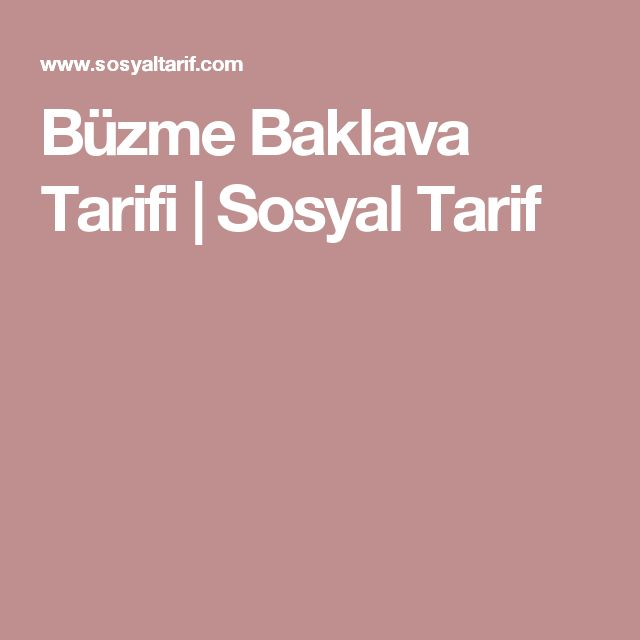 Büzme Baklava Tarifi | Sosyal Tarif