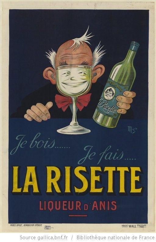 ¤ Je bois..., je fais la Risette, liqueur d'Anis : affiche par Mich. French vintage ad for anis liquor.