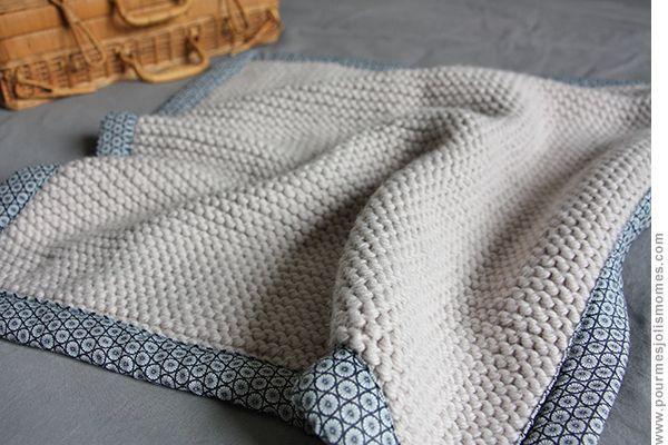 pour mes jolis mômes, mais pas que... baby blanket en tricot et tissu #DIY #tricot
