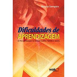 Livro - Dificuldades de Aprendizagem - A Psicopedagogia na Relação Sujeito, Família e Escola