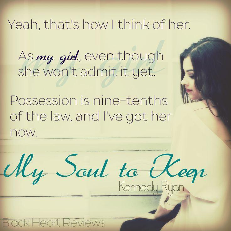 My Soul to Keep by Kennedy Ryan