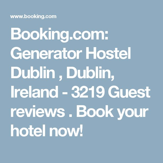 Booking.com: Generator Hostel Dublin , Dublin, Ireland - 3219 Guest reviews . Book your hotel now!
