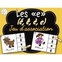 Les e (é, è, ê, e) - jeu d'association