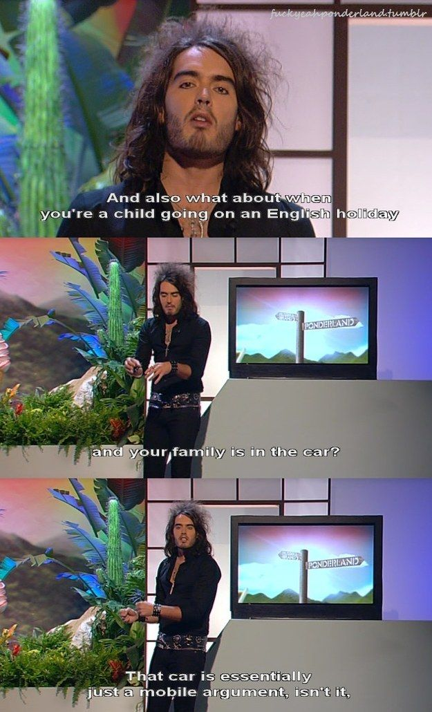 On car journeys: | 22 Times Russell Brand Was Actually Really Fucking Funny