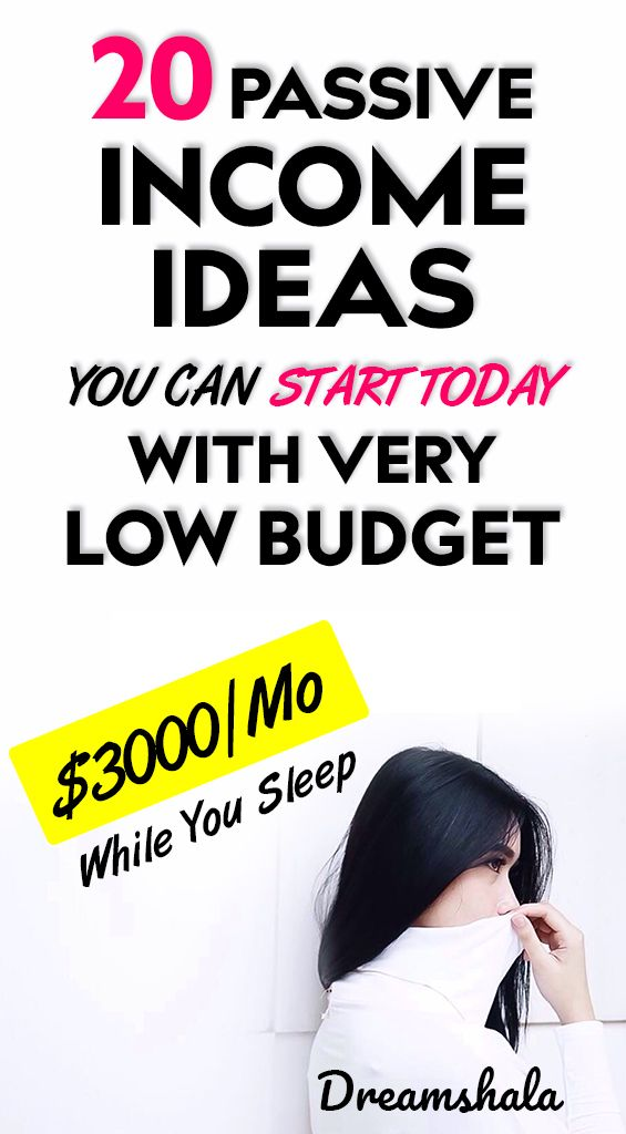20 passive income ideas you can start today with very low budget