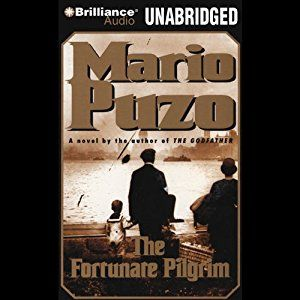 Before The Godfather and The Last Don, Mario Puzo wrote The Fortunate Pilgrim, a novel that may be one of the classics of Italian-American fiction. In this edition, Mario Puzo's legions of fans will discover a different side of this legendary author, writing for the first time about an Italian family in which a woman holds power. The Fortunate Pilgrim #Audible