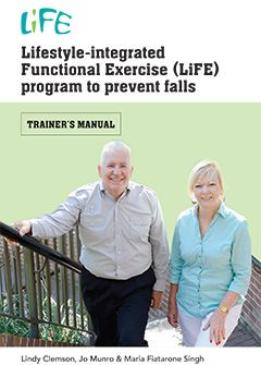 The 'Lifestyle-integrated Functional Exercise (LiFE) program' is a way of reducing the risk of falls by integrating balance and strength activities into regular daily tasks.   Unloading the dishwasher becomes an opportunity to improve strength. Brushing your teeth becomes an opportunity to improve balance.