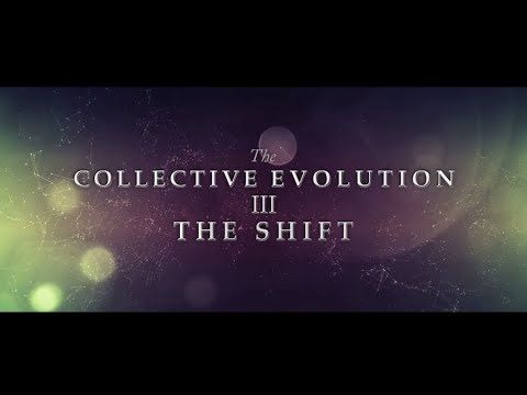 The Collective Evolution III is a powerful documentary that explores a revolutionary shift affecting every aspect of our planet. As the shift hits the fan, people are becoming more aware of the control structures that prevent us from experiencing our full potential. http://azenza.co.uk/spiritual-awakening-the-shift-official-release-2014/