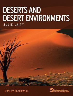 Wiley: Deserts and Desert Environments - Julie J Laity