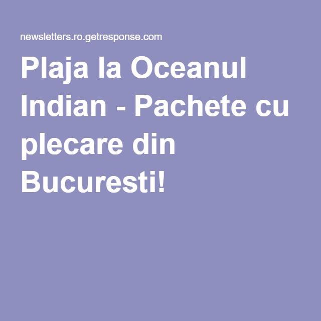 Plaja la Oceanul Indian - Pachete cu plecare din Bucuresti!