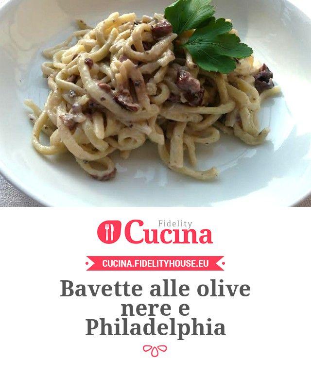 Bavette alle olive nere e Philadelphia della nostra utente Elisa. Unisciti alla nostra Community ed invia le tue ricette!