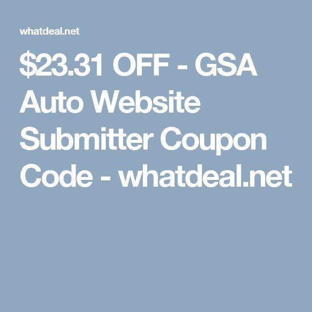 $23.31 OFF - GSA Auto Website Submitter Coupon Code - whatdeal.net