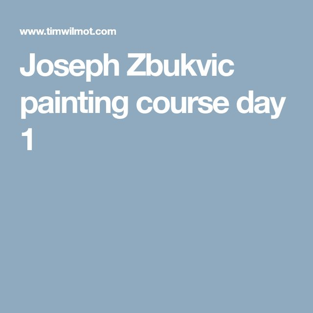 Joseph Zbukvic painting course day 1