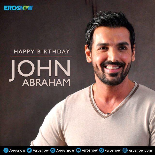 Happy Birthday John Abraham Erosnow Wishes The Action Star A Splendid Year Ahead John Abraham Happy Birthday John Funny Pictures