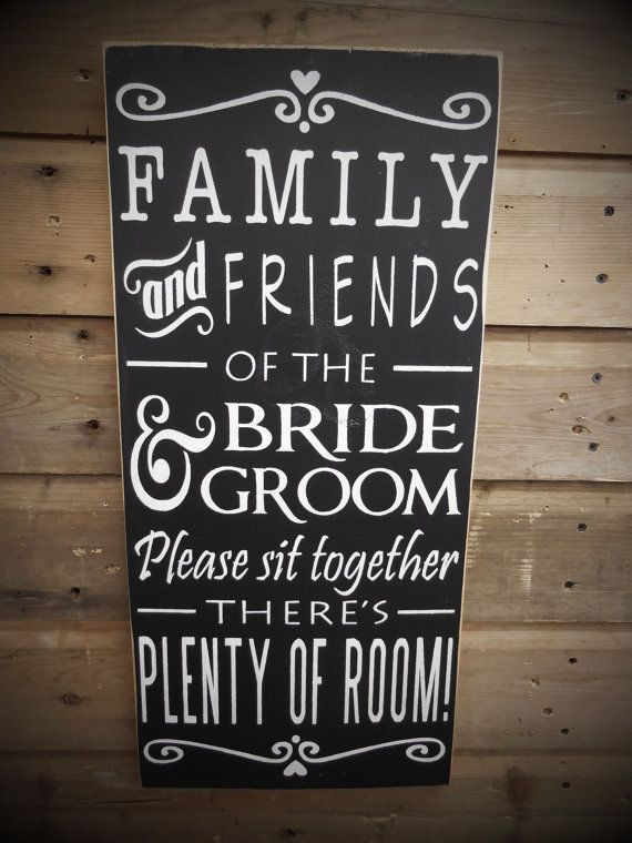 Wedding Sign - Please Pick A Seat, Not A Side, Family and Friends Sit Together   Country   Primitive   Rustic   Hand Painted   Etsy