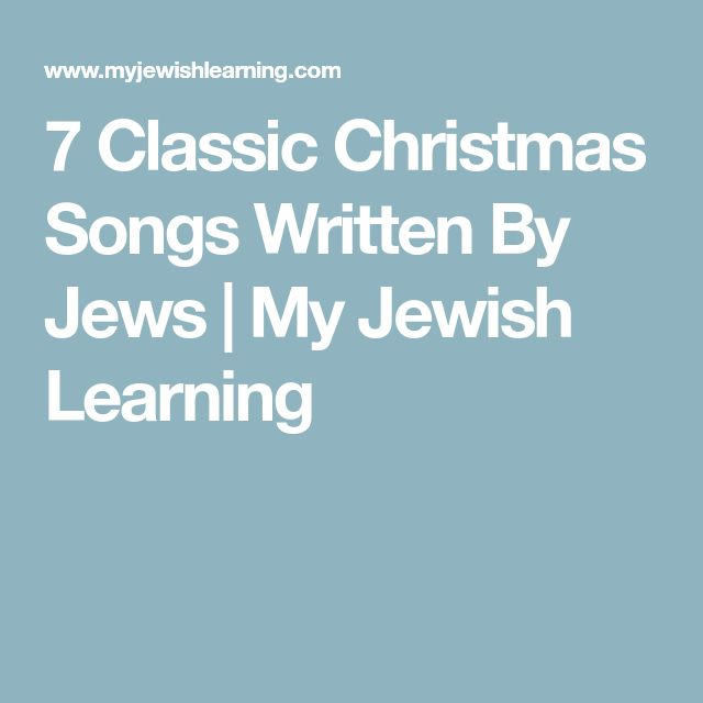 7 Classic Christmas Songs Written By Jews | My Jewish Learning