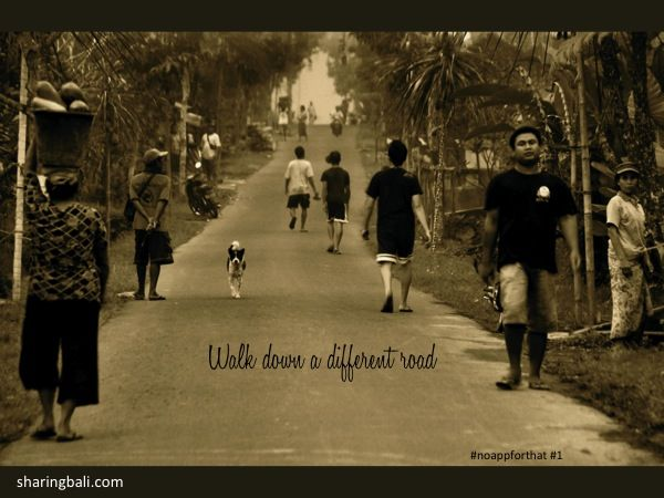 Our Bali village... a different road to travel.