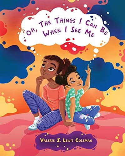 Book review of Oh, The Things I Can Be When I See Me