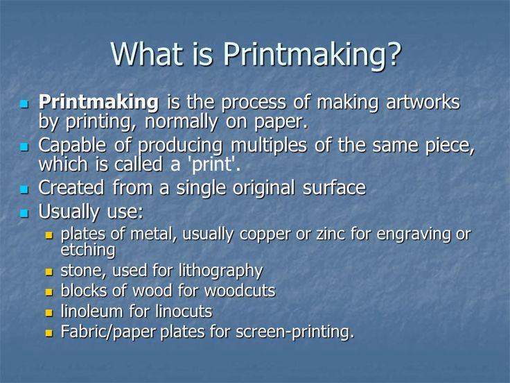 An Intro to Printmaking Grade 7 Art Mr. Hobbs. What is Printmaking ...