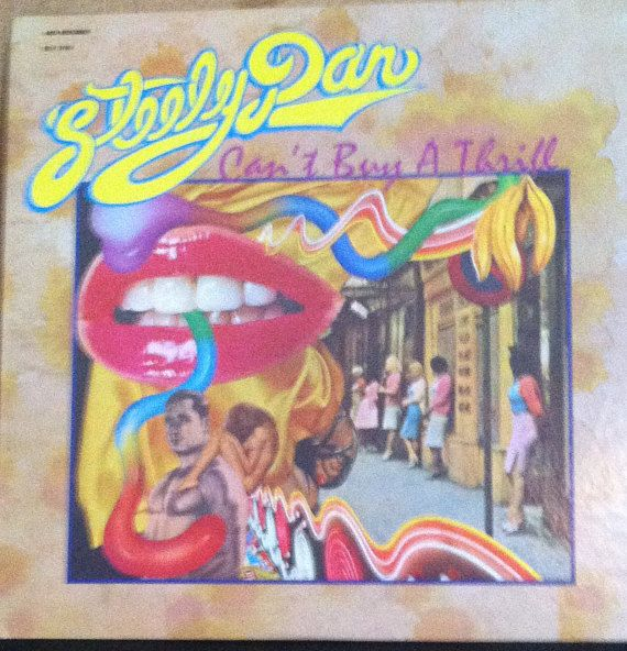Steely Dan Can't Buy A Thrill Vinyl Rock Record Album