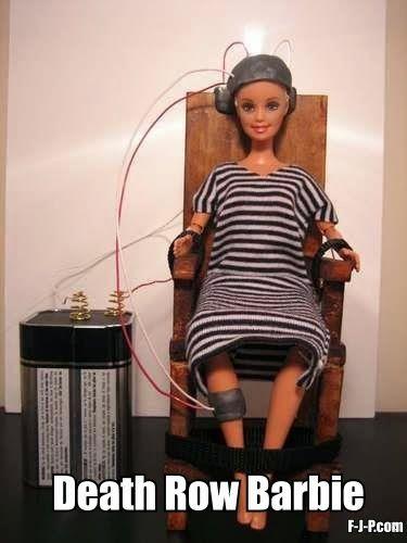 Death row Barbie? Well, as it's Halloween.