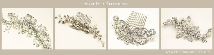 Silver Bridal Hair Accessories and Headpieces by Hair Comes the Bride