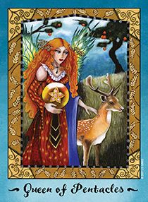 June 16 Tarot Card: Queen of Pentacles (Faerie deck) You are more than capable now. You're a master of your domain, and hold all the skills you need to create something strong, meaningful, and long-lasting