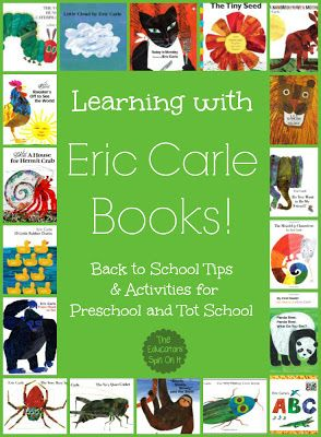 Learning with Eric Carle Books! Back to School Tips & Activities for Preschool and Tot School.   @ The Educators' Spin On It #EricCarle #TotSchool #Preschool #books #eduspin