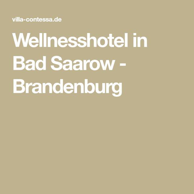 Wellnesshotel in Bad Saarow - Brandenburg