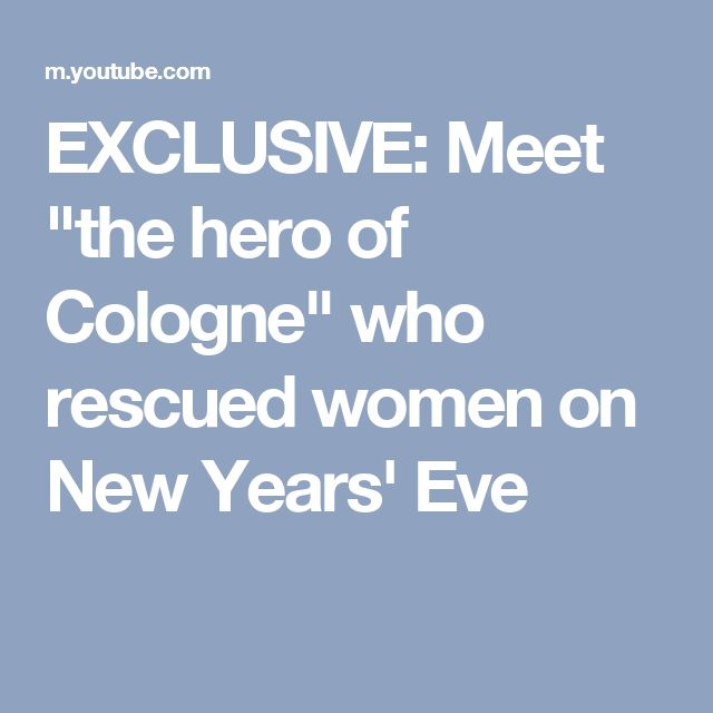 """EXCLUSIVE: Meet """"the hero of Cologne"""" who rescued women on New Years' Eve"""