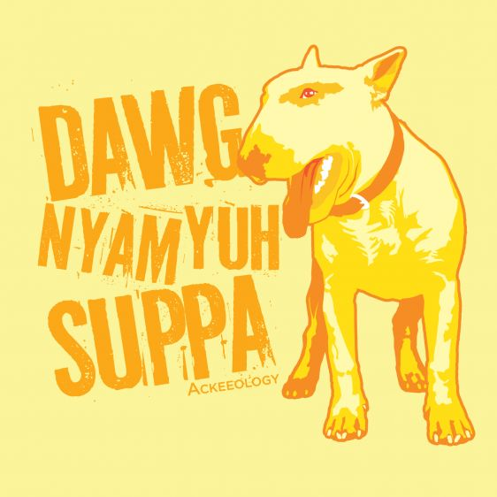 DAWG NYAM YUH SUPPA. Translation: Dog will eat your supper. Meaning: Simply, if you're not careful with what you've got, you'll lose it. This is a cautionary Jamaican patois phrase warning of trouble due to cause and effect. Like if you forget your anniversary… the consequence is, Dawg Nyam Yuh Suppa. A classic-fitting basic t-shirt with feminine styling. Design is printed soft to the touch. Available in Yellow, Red, Baby Blue, Pink, True Royal Blue and Black  #Jamaican #patois
