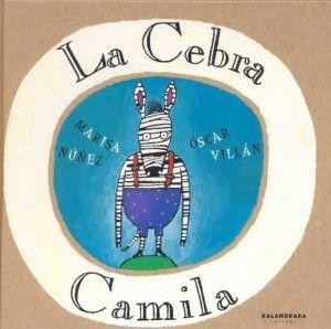 La Cebra Camila. Libro completo