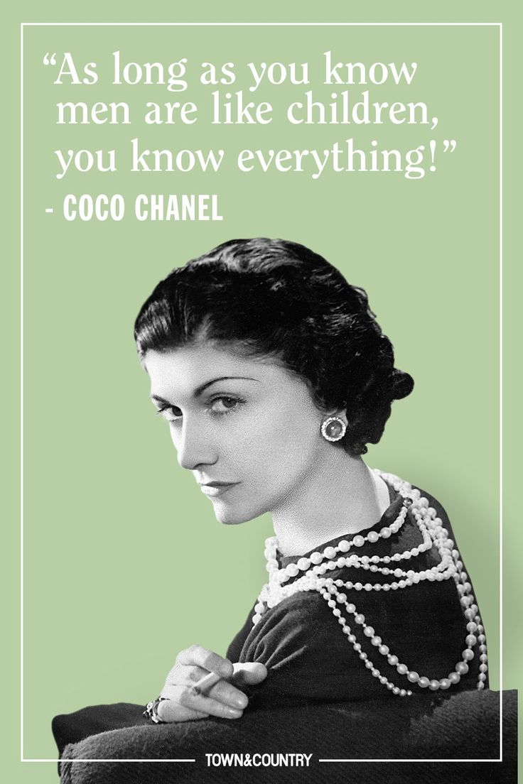 25 Coco Chanel Quotes Every Woman Should Live By - TownandCountrymag.com