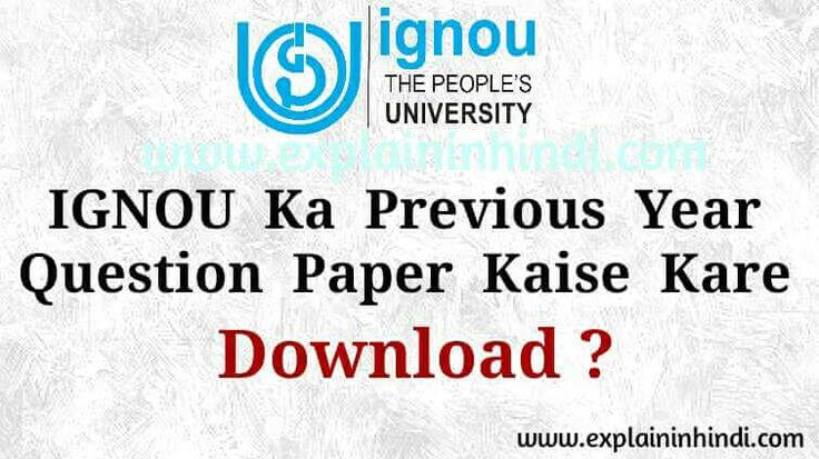 Agar aap IGNOU ke Student hai to is Post me mai batane jaa raha hu ki kaise aap IGNOU ke Previous Your ke Question Paper ko Download kar sakte hai. Isse aapko IGNOU ke Exam me jaane se pahle hi uske baare me kaaphi jaankari hogi. Previous Your ke Question Paper ki taiyari se jo Question dubara puche jayenge uska Answer aapko pahle se pata hoga. Is tarah se aapka IGNOU ke Exam me pass hone ke chanses badh jayenge aur achhe Marks bhi la payenge.