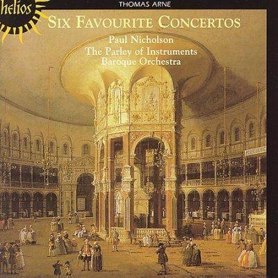 Paul Nicholson - Arne: Six Favourite Concertos