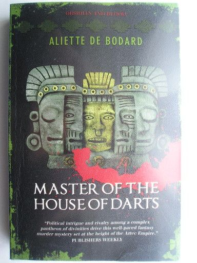 "The novel ""Master of the House of Darts"" by Aliette de Bodard was published for the first time in 2011. It's the third in the ""Obsidian And Blood"" series and follows ""Harbinger of the Storm"". Cover from a British edition. Click to read a review of this novel!"