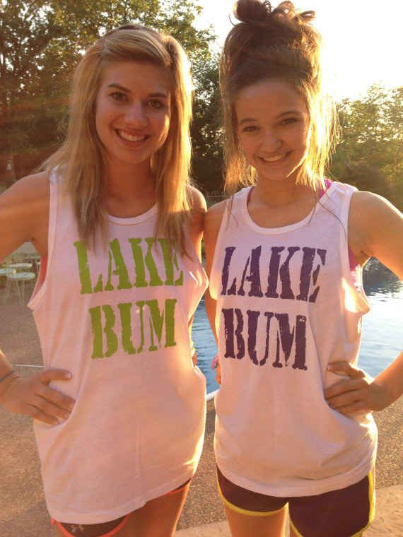 """A """"lake bum"""" tank, so everyone knows who you really are."""