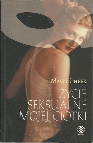 MAVIS CHEEK - ŻYCIE SEKSUALNE MOJEJ CIOTKI