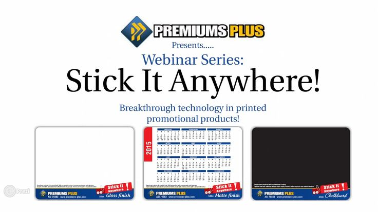 Premiums Plus-Webinar Series : What is a Stick It Anywhere? http://www.creatchmanpromo.ca/