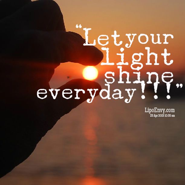 82 best Light Quotes images on Pinterest | Light quotes ...