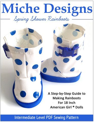 We love this Spring Shower Rain Boots 18 inch Doll Shoes Pattern by Miche Designs www.pixiefaire.com
