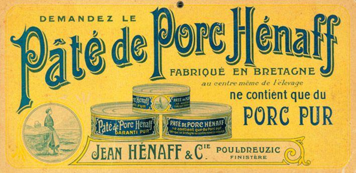 :)  Pâté de porc Hénaff - Pouldreuzic  Finistère Bretagne  Et fou rire garantie !!!!!!!!