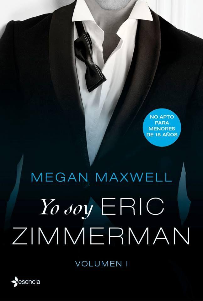 1. Yo soy Eric Zimmerman - Megan Maxwell