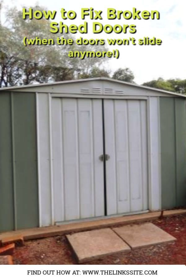How To Fix Sliding Garden Shed Doors In 2020 Sliding Shed Door Shed Doors Shed