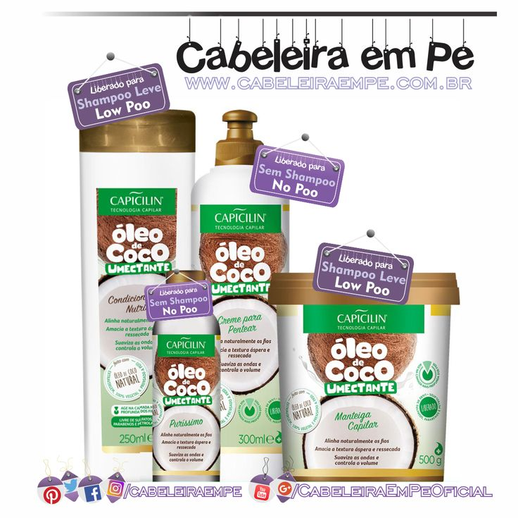 Linha Óleo de Coco Umectante - Capicilin (Máscara e Condicionador liberados para Low Poo - óleo e Creme para Pentear liberados para No Poo)