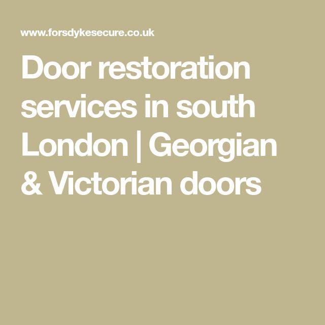 Door restoration services in south London | Georgian & Victorian doors